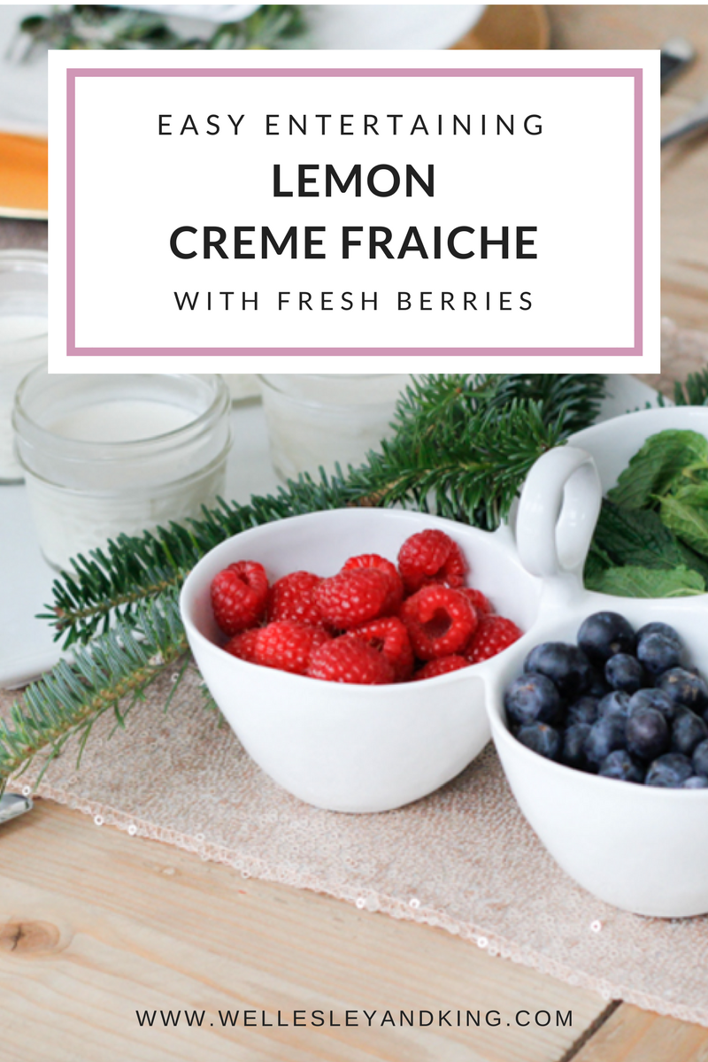 easy entertaining recipes-creme fraiche berries-wellesley and king-@wellesleynking | Feminine winter brunch recipes and outfits featured by top Pittsburgh life and style blog, Wellesley and King | Lemon Creme Fraiche & Fresh Berries recipe featured by top Pittsburgh life and style blog, Wellesley & King