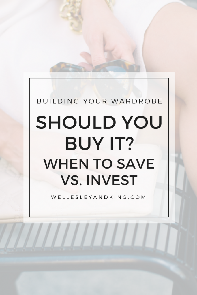 Investment Pieces featured by top US fashion blog Wellesley & King